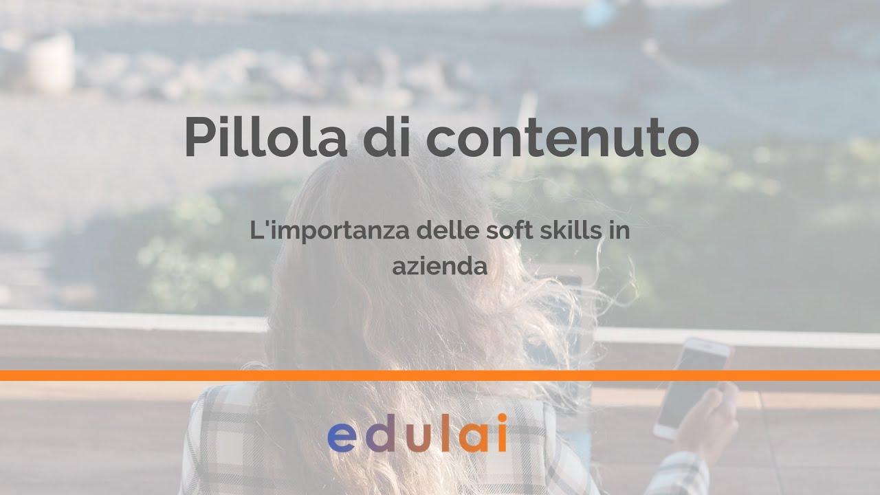 L'importanza delle soft skills in azienda