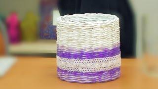 Кашпо плетеное из газет для начинающих