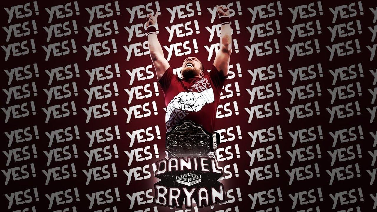 Daniel Bryan - YES! YE...