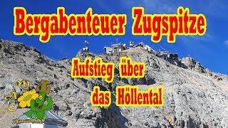 Bergabenteuer Zugspitze - Aufstieg über das Höllental