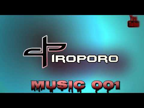 Piroporo - Electro Show / My music On Air #001