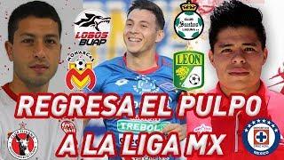 ✅Liga Mx Apertura 2018 FICHAJES Y RUMORES - EL PULPO REGRESA Y MORELIA YA TINE REFUERZO