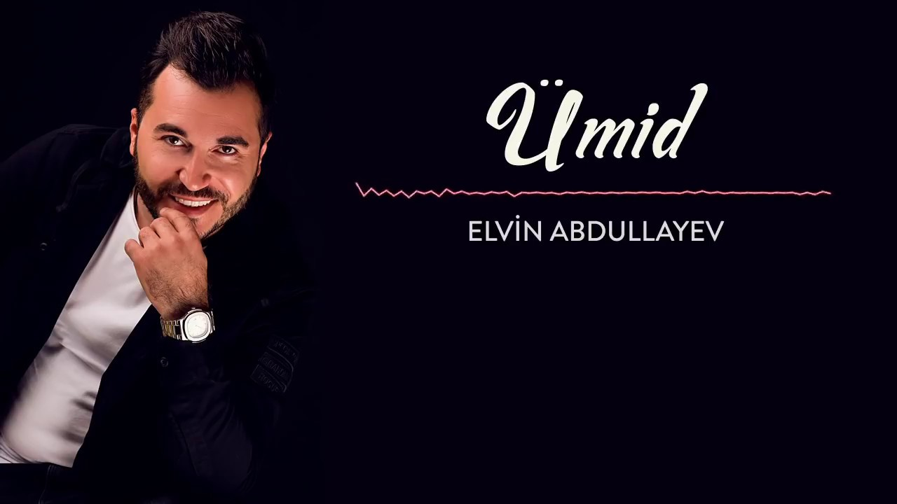 Elvin Abdullayev Umid 2019 Youtube