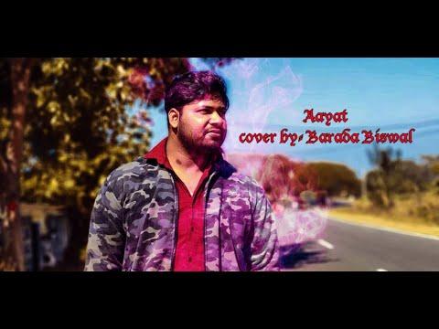 Download Aayat || Bajirao Mastani|| Arijit singh|| Cover By Barada Biswal ||