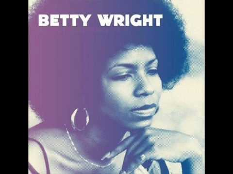 Betty Wright - Girls Cant Do What the Guys Do