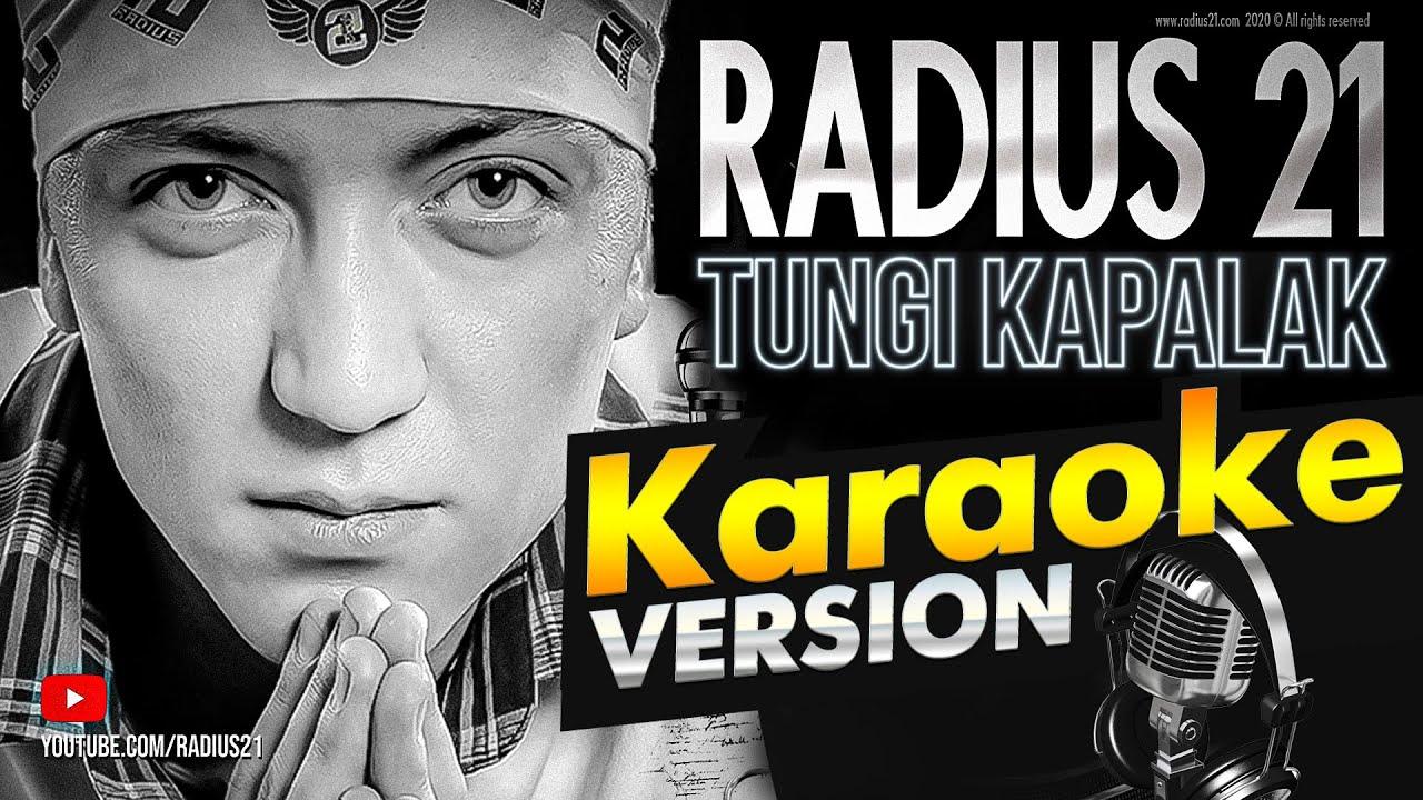 Radius 21 - Tungi kapalak / KARAOKE / official