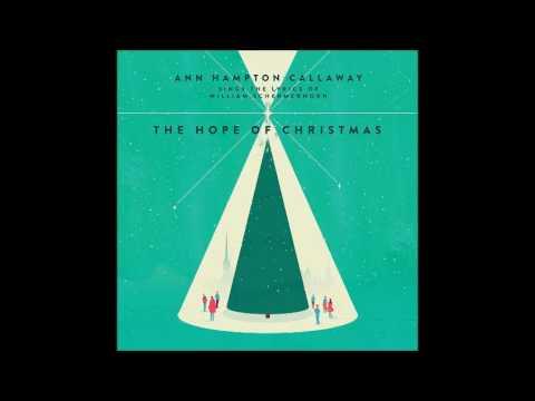 Ann Hampton Callaway The Hope Of Christmas Youtube