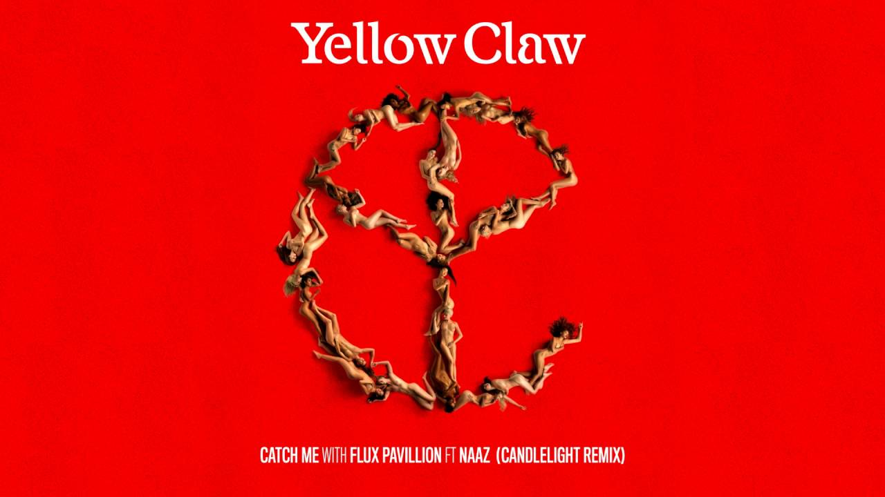 Yellow claw catch me feat naaz candlelight remix youtube yellow claw catch me feat naaz candlelight remix stopboris Image collections