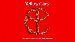 Yellow Claw Catch Me