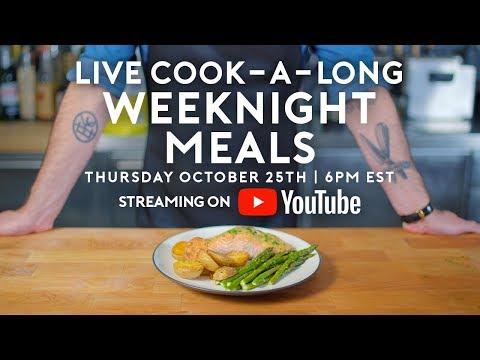Basics With Babish Live   Weeknight Meals