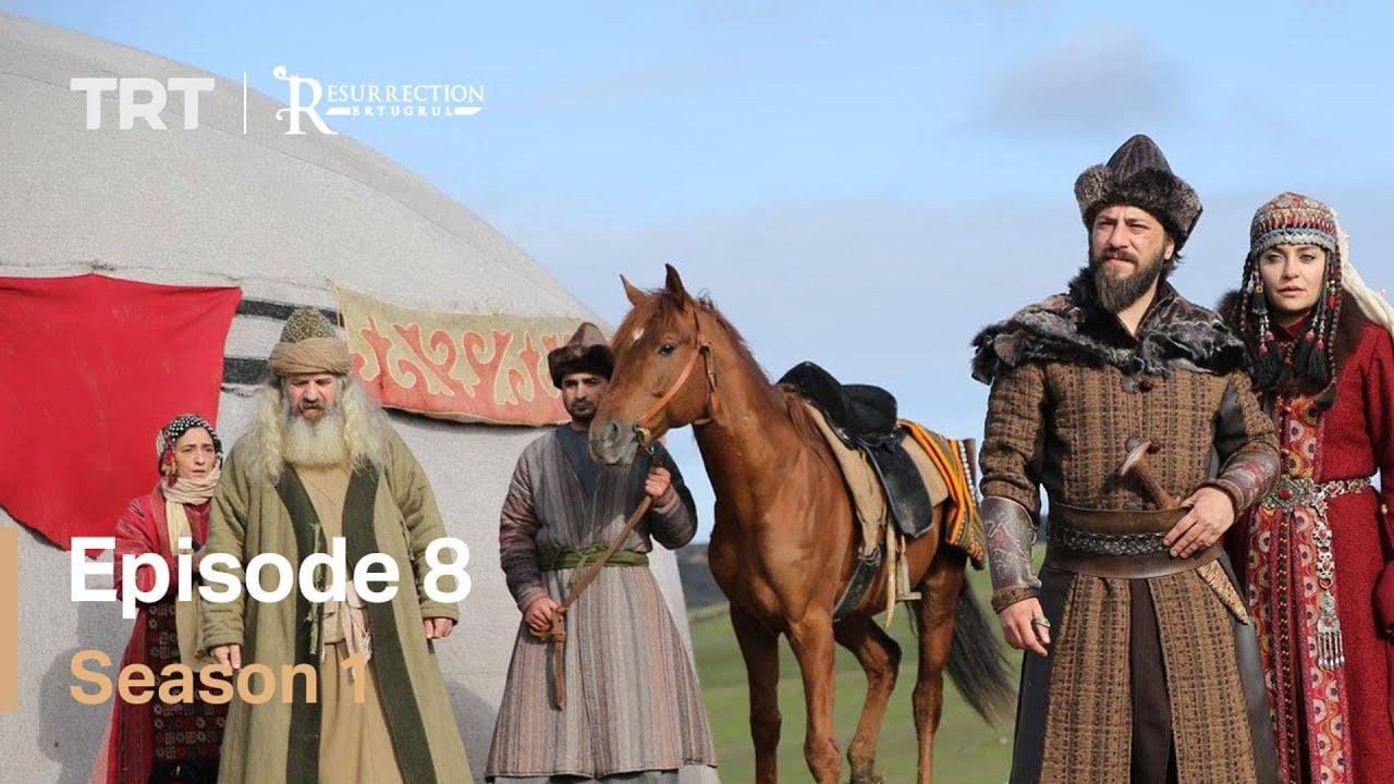 Download Resurrection Ertugrul Season 1 Episode 8