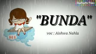 "LIRIK LAGU TERBARU 2019 ""BUNDA - AISHWA NAHLA"""