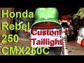 Project Motorcycle: Honda Rebel Custom Taillight