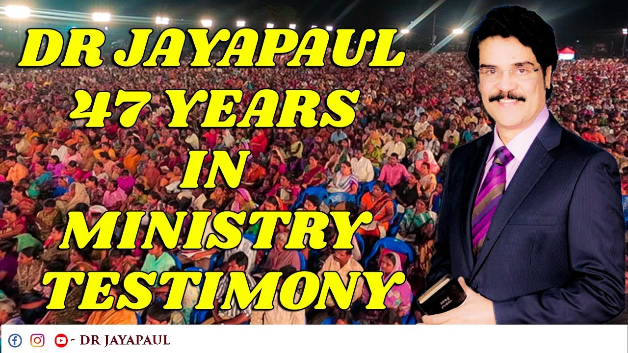 Dr Jayapaul 47 years in ministry Testimony