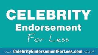 Celebrity Endorsement Advantages, For Your Store, Product or Event Celebrity Endorsement Advantages