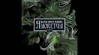 Black Space Riders - Movements
