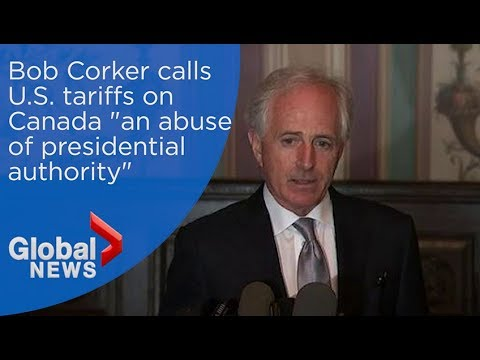 Corker calls Trump's tariffs an 'abuse of presidential authority'