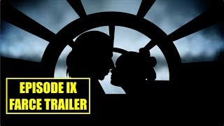 Episode IX Farce Fantasy Trailer