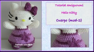 Tutorial Amigurumi Hello Kitty - Cuerpo (mod-2) (english Subtitles)