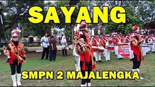 Sayang - Marching Band SMPN 2 Majalengka (HGN HUT PGRI)