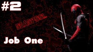 "Deadpool Walkthrough - Part 2 ""Job One"" Gameplay / Playthrough PC PS3 XBOX"