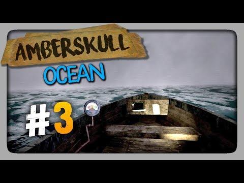 Amberskull Прохождение #3 ✅ ФИЛЬМ 3: OCEAN