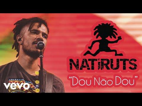 Natiruts - Dou Não Dou (Áudio)