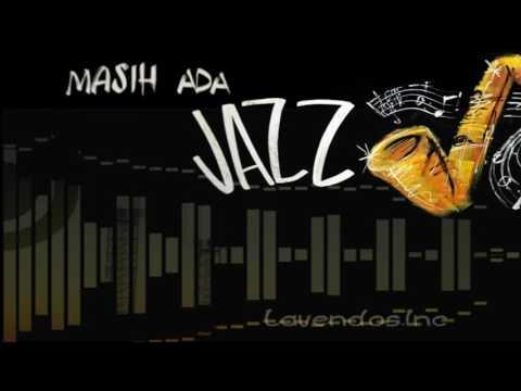Masih Ada versi Jazz ♫