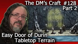 Finishing LotR Doors of Durin Moria Terrain (DM's Craft 128/part2)(DM Scotty shows you how to finish your Doors of Durin. Follow DM Scotty's Facebook group for DM's Craft updates and info: ..., 2015-03-14T08:35:20.000Z)