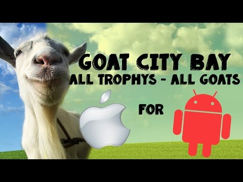 Goat Simulator: Goat City Bay All Trophies and All Goats for
