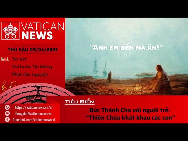 Radio thứ Sáu 09/04/2021 - Vatican News Tiếng Việt