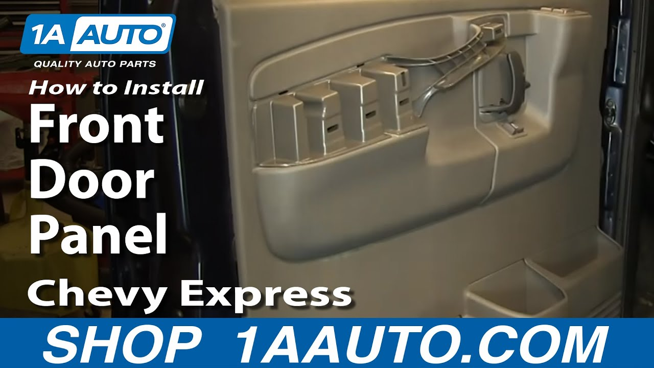 How To Install Remove Front Door Panel Chevy Express GMC