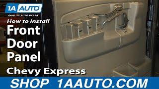How To Remove Front Door Panel 95-19 GMC Savana