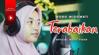 Woro Widowati - Terabaikan
