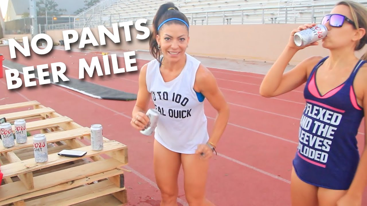 2 Girls Do the Beer Mile (No Pants) - YouTube