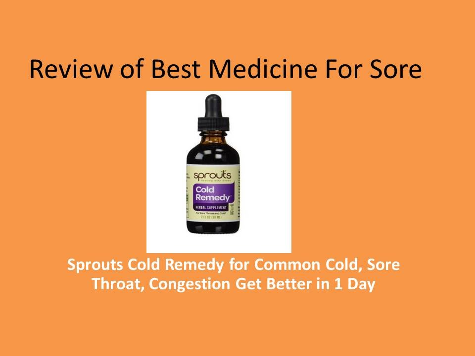 Review Of Best Medicine For Sore Throat