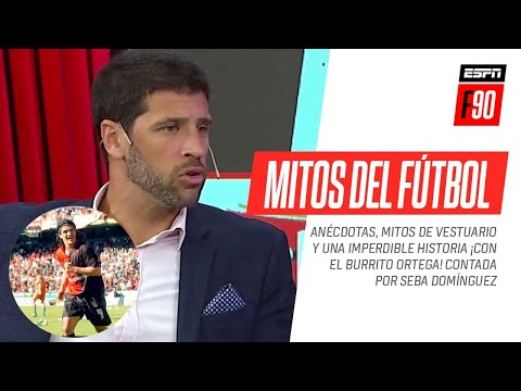 """¡Imperdible! Seba #Domínguez, la verdad sobre los """"mitos del fútbol"""" y una gran anécdota con #Ortega - ESPN Fans"""