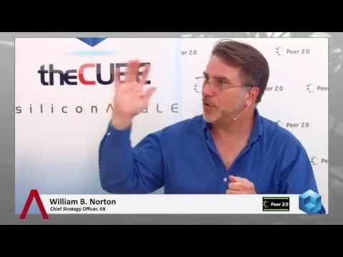 William B. Norton - Peer 2.0 - theCUBE
