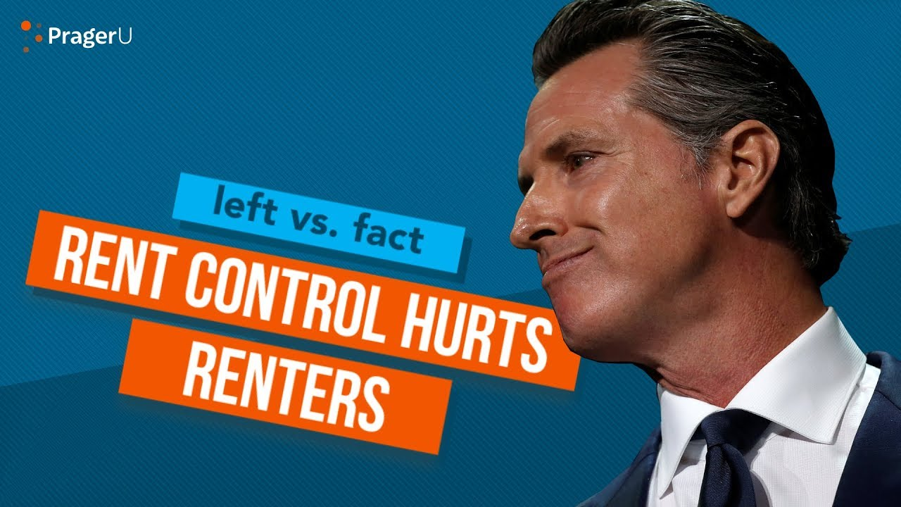 PragerU Left vs. Fact: Rent Control Hurts Renters