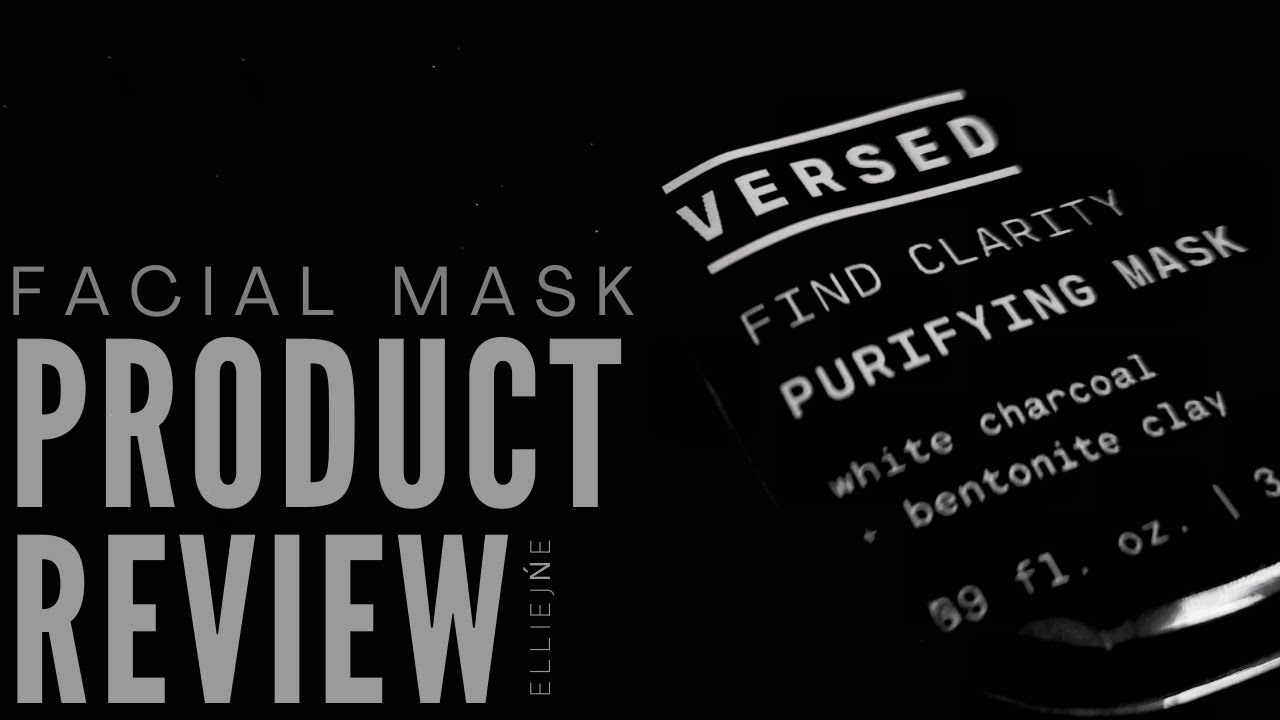 VERSED: Purifying Mask Review