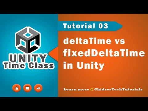 Unity Scripting API Time - 03 - deltaTime vs  fixedDeltaTime