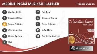 Hasan Dursun - Selam Götürün (Müziksiz ilahi)