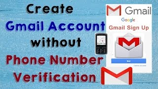 How to Create Gmail Account Without Mobile Number Verification 2017 (Without Phone Number)