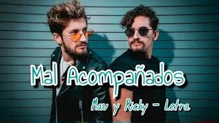 Mau y Ricky - Mal Acompañados Letra