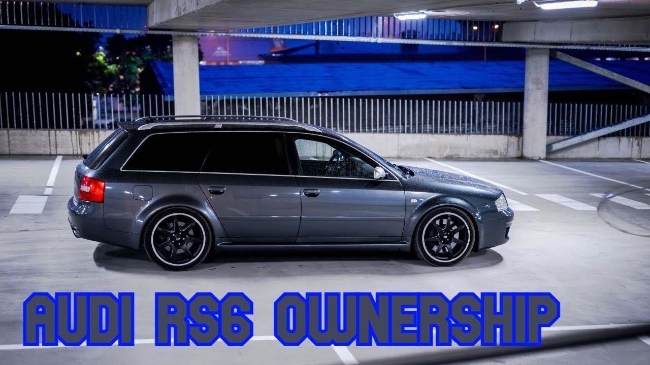 Life of AUDI RS6 Owner