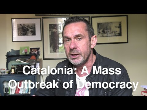 Catalonia: A Mass Outbreak of Democracy