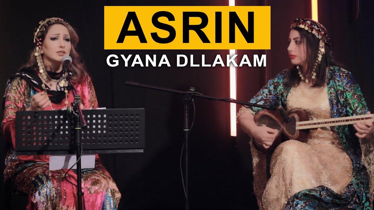Asrin - Gyana Dllakam (Kurdmax Acoustic)