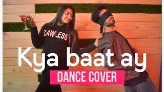 Kya baat ay | Harrdy Sandhu | Dance cover |choreographed by Vaishali & Manish