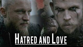 (Vikings) Ragnar & Floki || Hatred and Love