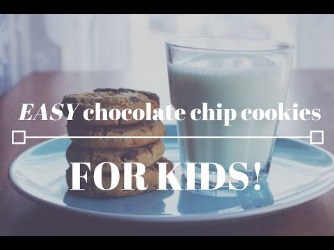 Easy Chocolate Chip Cookies For Kids!  Recipes For Kids
